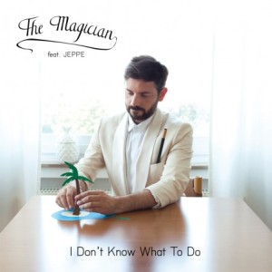 The Magician ft. Jeppe - I Don't Know What To Do (Fabian Remix)